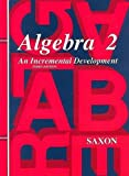 Saxon Algebra 2: Homeschool Kit Third Edition