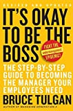 img - for It's OK to Be the Boss: The Step-by-Step Guide to Becoming the Manager Your Employees Need by Tulgan, Bruce (2007) Hardcover book / textbook / text book