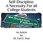 Self-Discipline: A Necessity for All College Students | Dr. Earl E. Paul