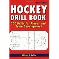 Hockey Drill Book: 200 Drills for Player and