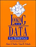Looking for Data in All the Right Places, Alane J. Starko and Gina D. Schack, 0936386606