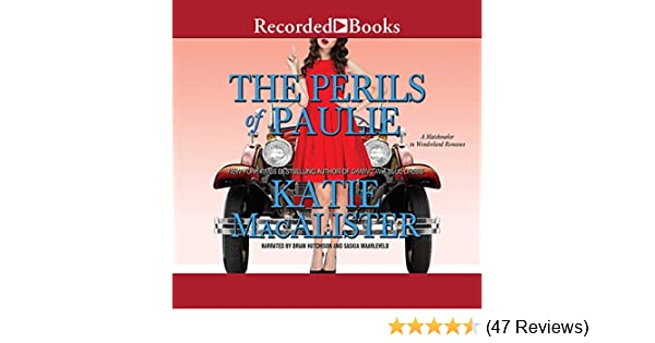 Amazon Perils Of Paulie A Matchmaker In Wonderland Romance