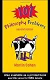 101 Philosophy Problems, Martin Cohen, 0415261295