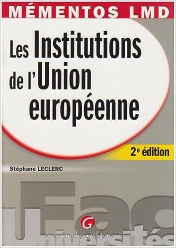 Télécharger en ligne Les institutions de l'Union européenne pdf ebook