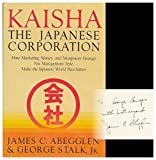 : Kaisha, the Japanese Corporation by James C. Abegglen (1985-10-01)
