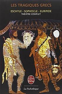 Les tragiques grecs par Sophocle