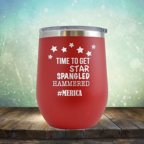 Lets Get Star Spangled Hammered - 4th of July - America- - Engraved 12 ozWine Tumbler Cup Glass Etched - Funny Gifts for him, her, mom, dad, husband, wife (Red - 12 oz)