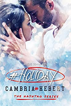 #Holiday (Hashtag Series Book 7) by [Hebert, Cambria]