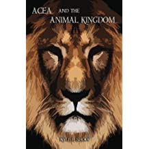 Acea and the Animal Kingdom (Acea Bishop Book 1)