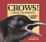 Crows!, Laurence Pringle, 1563978997
