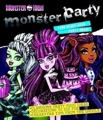 Monster High Monster Party Guide Amazon Co Uk Monster High 5055609110457 Books