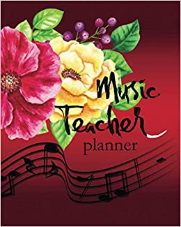 Music Teacher Planner: Calendar 2019-2020 Schedule Agenda ...