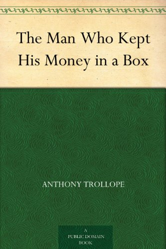 Man Who Kept His Money in a Box