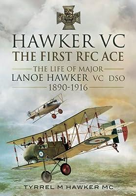 Hawker VC: The First RFC Ace by Tyrrel M  Hawker - Amazon ae