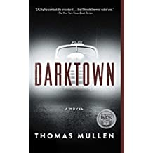 Darktown: A Novel (The Darktown Series Book 1)
