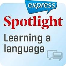 Spotlight express - Kommunikation: Wortschatz-Training Englisch - Eine Fremdsprache lernen Hörbuch von  div. Gesprochen von:  div.