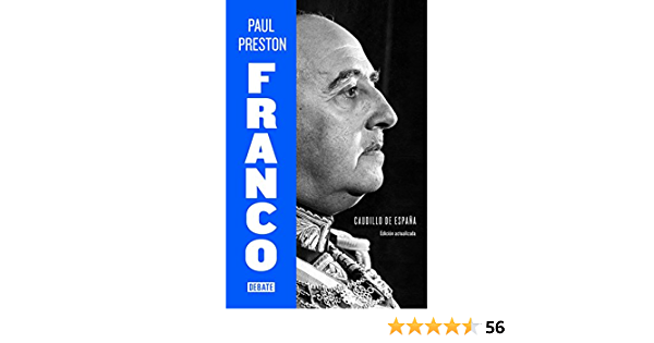 Franco edición actualizada : Caudillo de España Biografías y Memorias: Amazon.es: Preston, Paul: Libros