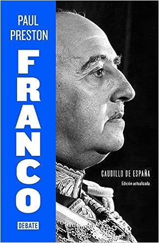 Franco edición actualizada : Caudillo de España Biografías y ...