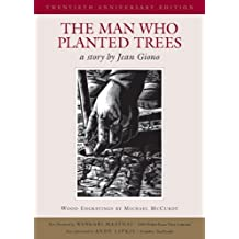The Man Who Planted Trees [Hardcover] [2005] (Author) Jean Giono, Michael McCurdy, Norma Goodrich, Andy Lipkis, Wangari Maathai
