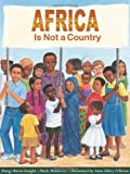 img - for Africa Is Not A Country by Margy Burns Knight (2002-01-01) book / textbook / text book
