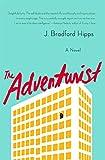 img - for The Adventurist: A Novel book / textbook / text book