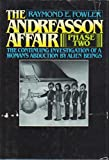The Andreasson Affair, Phase Two, Raymond E. Fowler, 0130366161