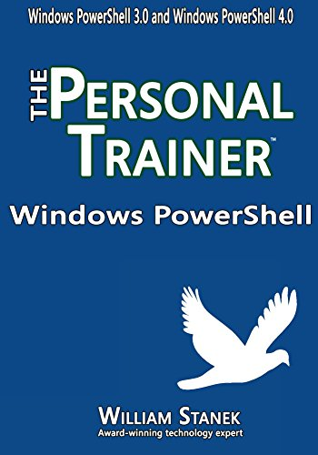 Download Windows PowerShell: The Personal Trainer for Windows PowerShell 3.0 and Windows PowerShell 4.0 (The Personal Trainer for Technology) Pdf