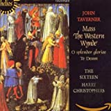 Taverner: The Western Wynde Mass; O Splendor