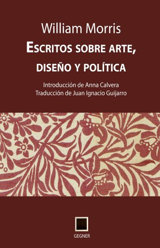 Descargar Libro Escritos Sobre Arte, Diseño Y Política William Morris