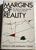 Margins of Reality, Robert F. Jahn and Brenda J. Dunne, 0151571481