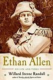 Ethan Allen, Willard Sterne Randall, 0393076652