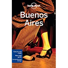 Lonely Planet Buenos Aires 7th Ed.: 7th Edition