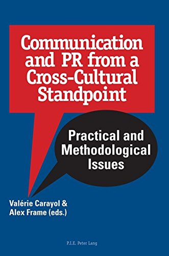 Communication and PR from a Cross-Cultural Standpoint: Practical and Methodological Issues