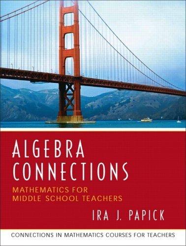 Papick, Ira J.; Missouri, UMO University of's Algebra Connections 1st (first) edition by Papick, Ira J.; Missouri, UMO University of published by Prentice Hall [Paperback] (2005) pdf