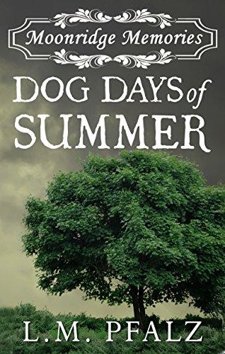 Dog Days of Summer (Moonridge Memories Book 1)