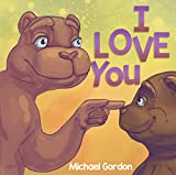 Book For Kids: I Love You (Children's book about How a Little Bear Overcomes His Bedtime Fears, Picture Books, Preschool Books, Ages 3-5, Baby Books, Kids Book, Bedtime Story)