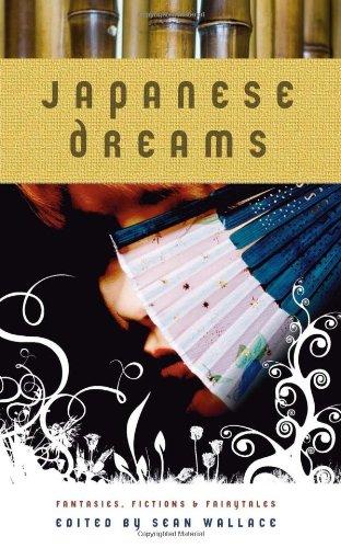 Download Japanese Dreams: Fantasies, Fictions & Fairytales ebook