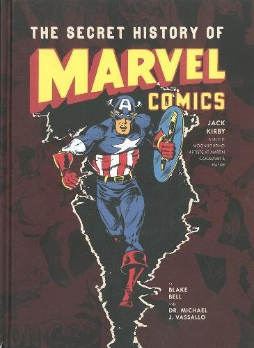 - The Secret History Of Marvel Comics: Jack Kirby and the Moonlighting Artists at Martin