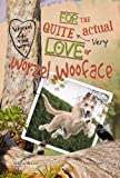 img - for For the Quite Very Actual Love of Worzel Wooface book / textbook / text book