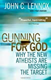 Gunning for God: Why the New Atheists are Missing the Target, Books Central