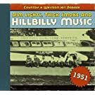 Dim Lights, Thick Smoke & Hillbilly Music: Country & Western Hit Parade 1951 by Various (2013-04-26)
