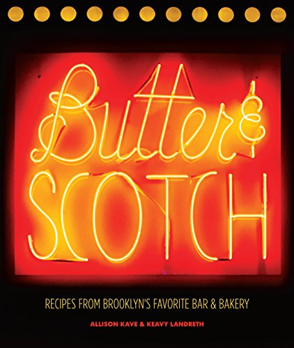 Butter & Scotch: Recipes from Brooklyn's Favorite Bar and - Butter Recipe Lavender