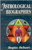 Astrological Biographies, Bepin Behari, 8120814312