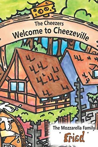 The Cheezers: Mozzarella's Fried