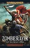Zombieslayer (Gotrek & Felix)