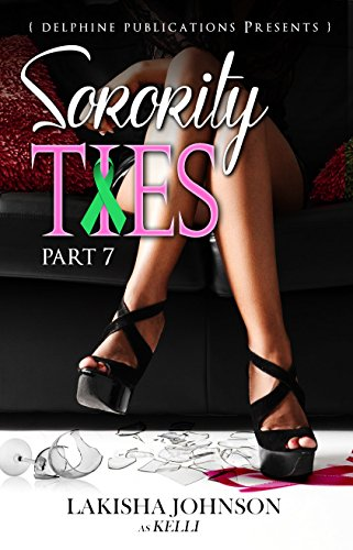 Search : Sorority Ties Part 7 (Finale)