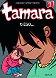 "Afficher ""Tamara n° 9 Diego"""