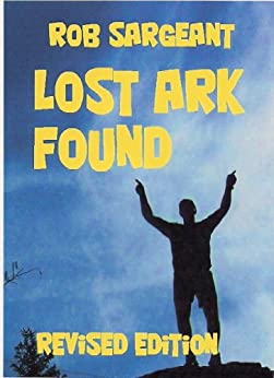 Lost Ark Found by [Sargeant, Rob]