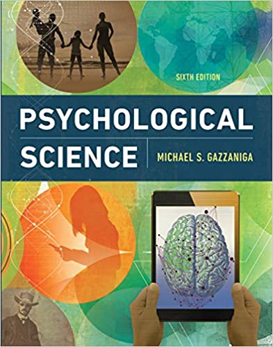 Psychological Science Sixth Edition