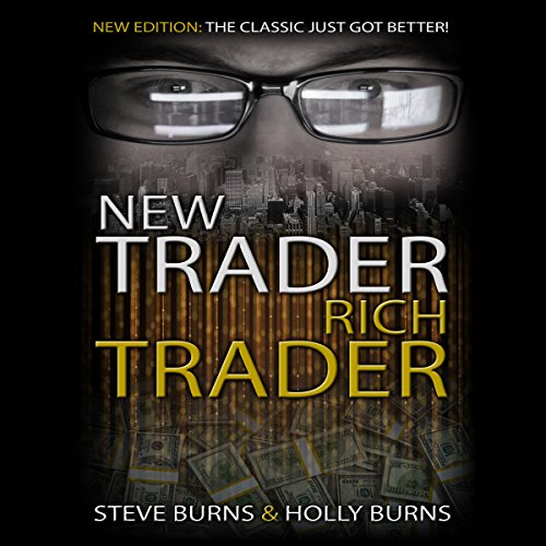 New Trader Rich Trader  2Nd Edition  Revised And Updated